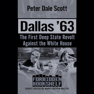 Dallas '63 by Peter Dale Scott audiobook