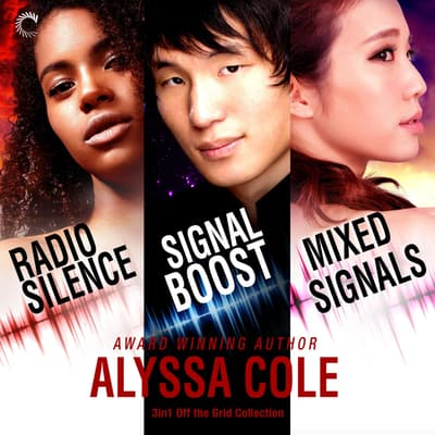3 in 1 Off the Grid Collection by Alyssa Cole audiobook
