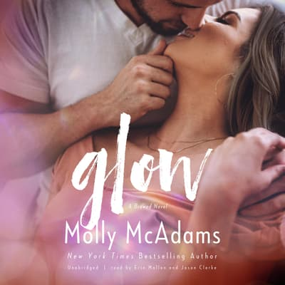 Glow by Molly McAdams audiobook