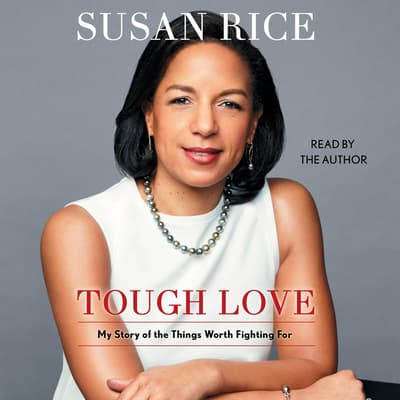 Tough Love by Susan Rice audiobook