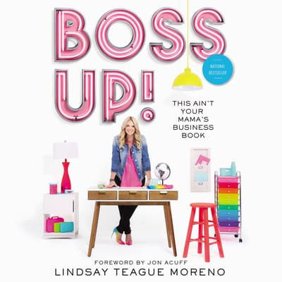 Boss Up! by Lindsay Teague Moreno audiobook
