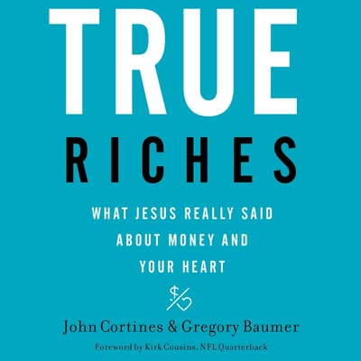 True Riches by John Cortines audiobook