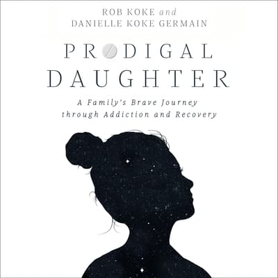 Prodigal Daughter by Rob Koke audiobook