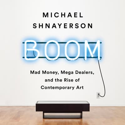 Boom by Michael Shnayerson audiobook