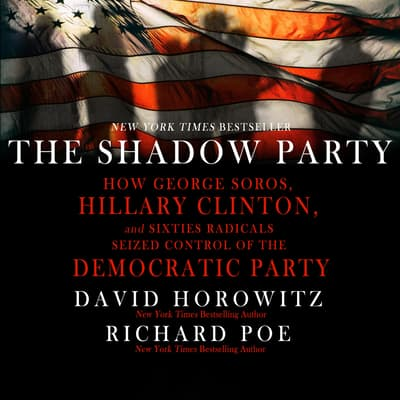 The Shadow Party by David Horowitz audiobook