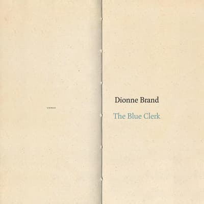 The Blue Clerk by Dionne Brand audiobook