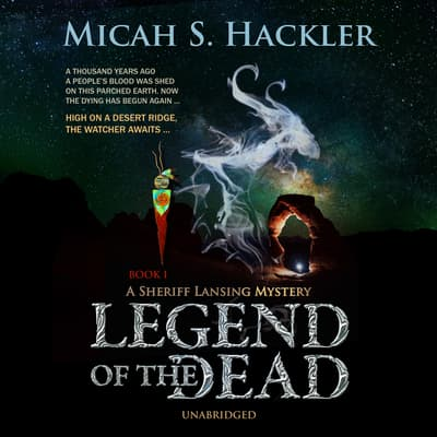 Legend of the Dead by Micah S. Hackler audiobook