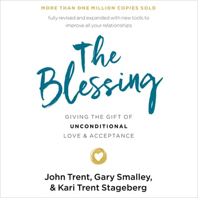 The Blessing by John Trent audiobook