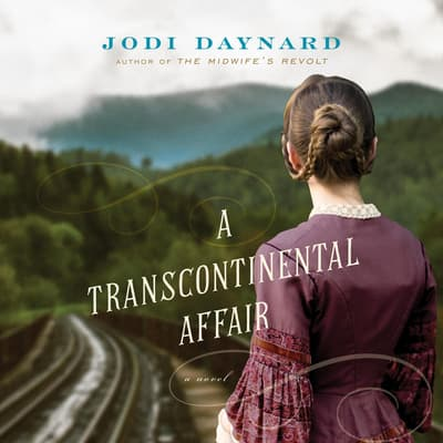 A Transcontinental Affair by Jodi Daynard audiobook