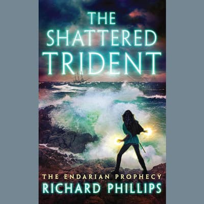 The Shattered Trident by Richard Phillips audiobook