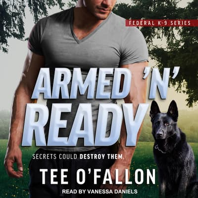 Armed 'N' Ready by Tee O'Fallon audiobook