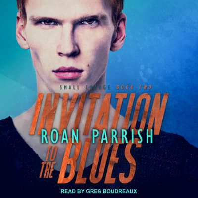 Invitation to the Blues by Roan Parrish audiobook