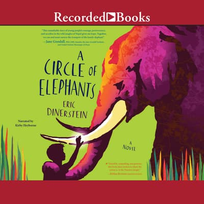 A Circle of Elephants by Eric Dinerstein audiobook