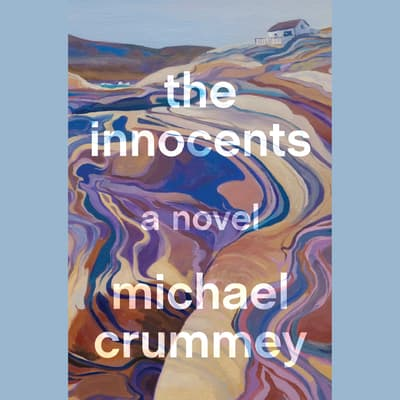 The Innocents by Michael Crummey audiobook