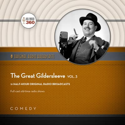 The Great Gildersleeve, Vol. 3 by Black Eye Entertainment audiobook