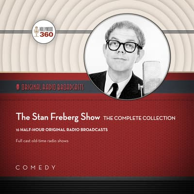 The Stan Freberg Show by Black Eye Entertainment audiobook