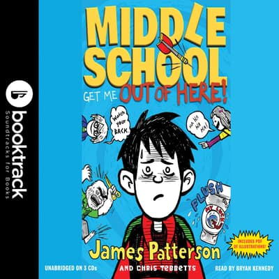 Middle School: Get Me out of Here! by James Patterson audiobook