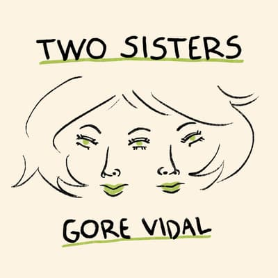 Two Sisters by Gore Vidal audiobook