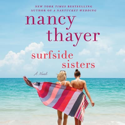 Surfside Sisters by Nancy Thayer audiobook