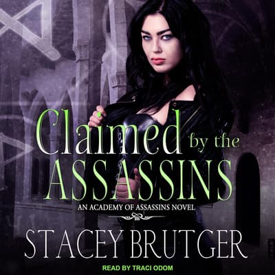 Claimed by the Assassins by Stacey Brutger audiobook