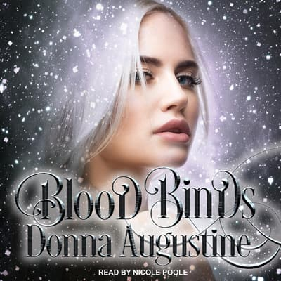 Blood Binds by Donna Augustine audiobook