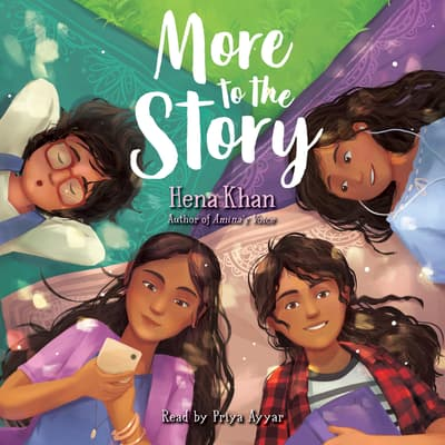 More to the Story by Hena Khan audiobook