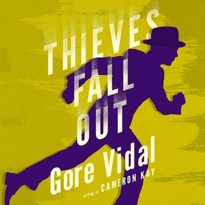Thieves Fall Out by Gore Vidal audiobook