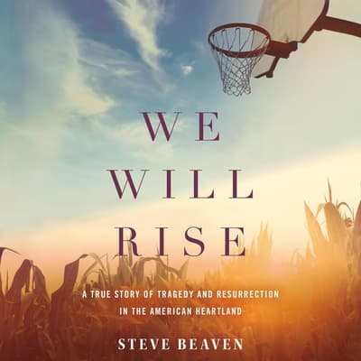 We Will Rise by Steve Beaven audiobook