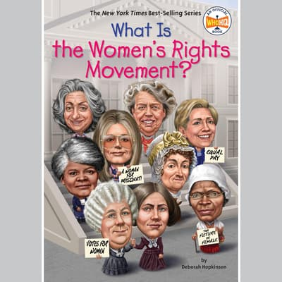 What is the Women's Rights Movement? by Deborah Hopkinson audiobook
