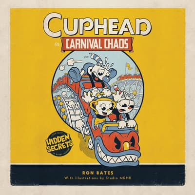 Cuphead in Carnival Chaos by Ron Bates audiobook