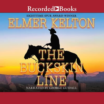 The Buckskin Line by Elmer Kelton audiobook