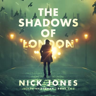 The Shadows of London by Nick Jones audiobook