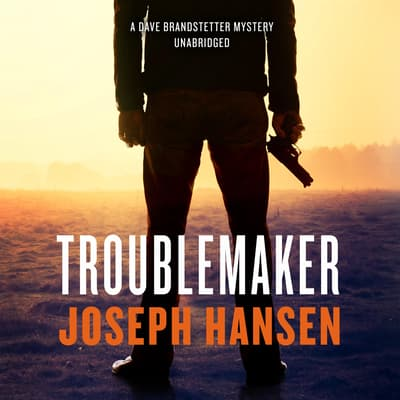 Troublemaker by Joseph Hansen audiobook
