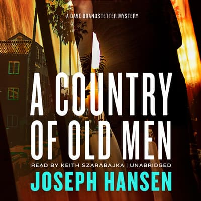 A Country of Old Men by Joseph Hansen audiobook