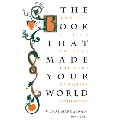 The Book That Made Your World by Vishal Mangalwadi audiobook