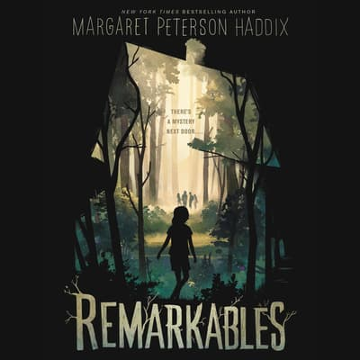 Remarkables by Margaret Peterson Haddix audiobook