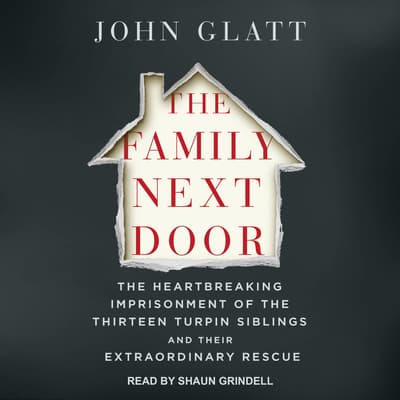 The Family Next Door by John Glatt audiobook