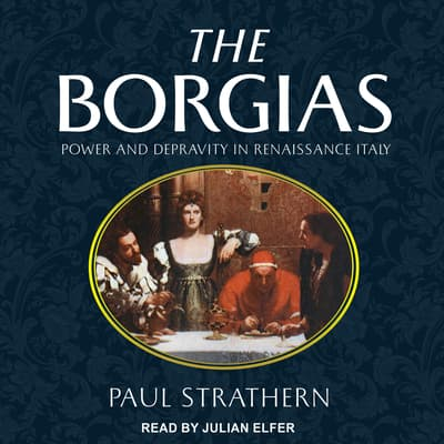The Borgias by Paul Strathern audiobook