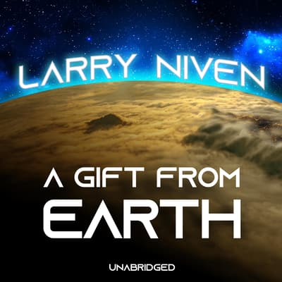A Gift from Earth by Larry Niven audiobook