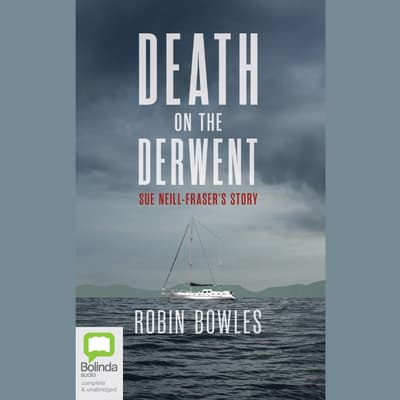 Death on the Derwent by Robin Bowles audiobook