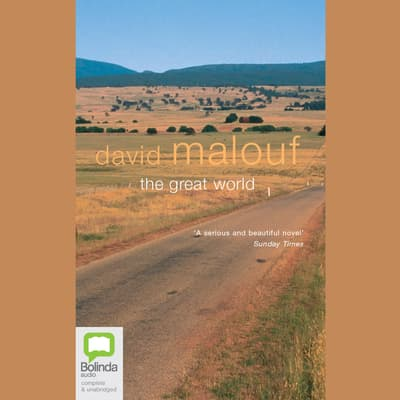 The Great World by David Malouf audiobook