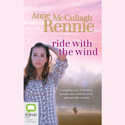 Ride with the Wind by Anne McCullagh-Rennie audiobook