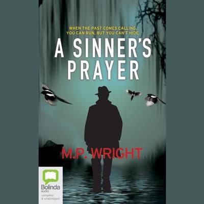 A Sinner's Prayer by M.P. Wright audiobook