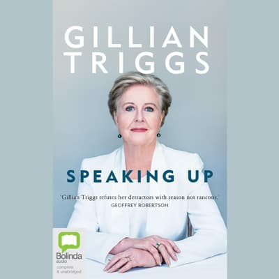 Speaking Up by Gillian Triggs audiobook