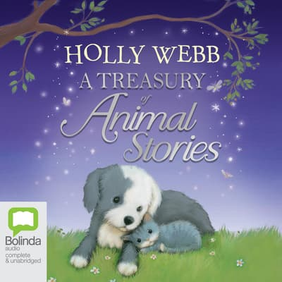 A Treasury of Animal Stories by Holly Webb audiobook