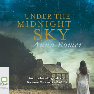 Under the Midnight Sky by Anna Romer audiobook