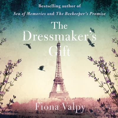 The Dressmaker's Gift by Fiona Valpy audiobook