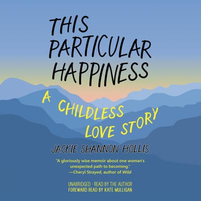 This Particular Happiness by Jackie Shannon Hollis audiobook