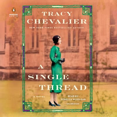 A Single Thread by Tracy Chevalier audiobook