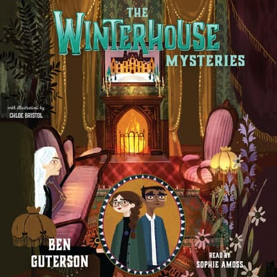 The Winterhouse Mysteries by Ben Guterson audiobook